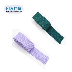 Hans Good Quality Fashion Twill Tape Cotton